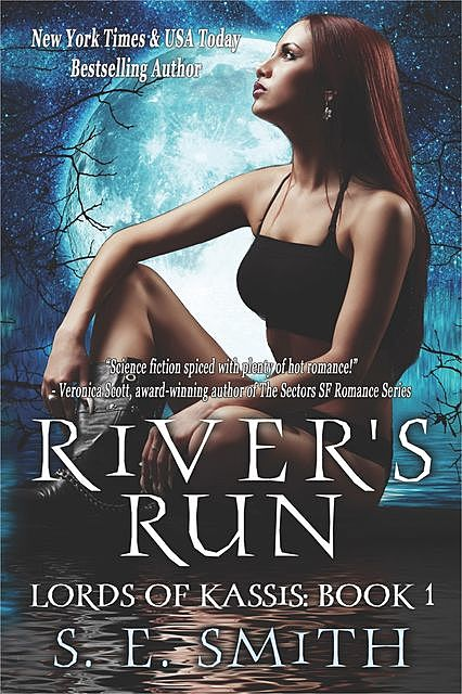 Lords of Kassis. Book 1. River's Run, S.E.Smith