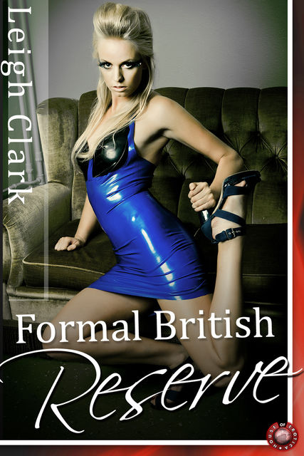 Formal British Reserve, Leigh Clark
