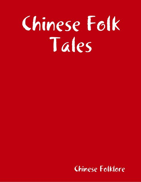 Chinese Folk Tales, Chinese Folklore