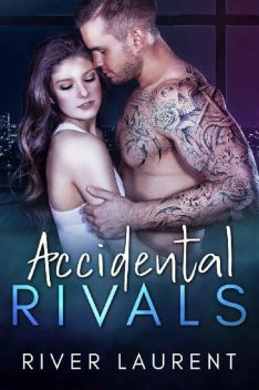 Accidental Rivals: An Office Romance, River Laurent