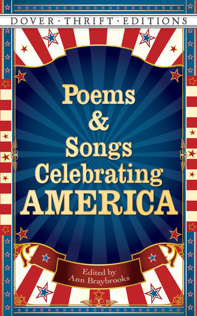 Poems and Songs Celebrating America, Ann Braybrooks