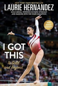 I Got This, Laurie Hernandez