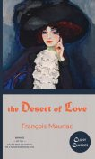 The Desert of Love, Francois Mauriac
