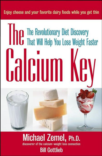 The Calcium Key, Ph.D., Bill Gottlieb, Michael Zemel