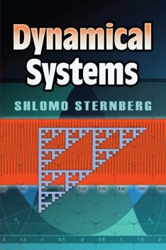 Dynamical Systems, Shlomo Sternberg