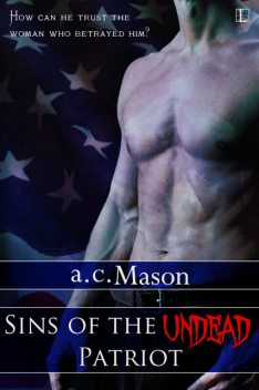 Sins of the Undead Patriot, a.c. Mason