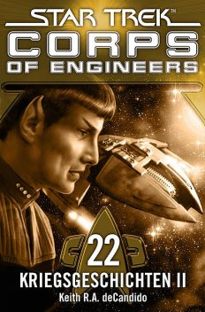 Star Trek – Corps of Engineers 22: Kriegsgeschichten 2, Keith R.A.DeCandido