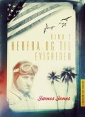 Herfra – til evigheden bind 2, James Jones