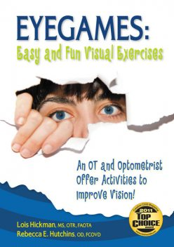 Eyegames: Easy and Fun Visual Exercises, Lois Hickman