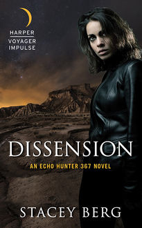 Dissension, Stacey Berg