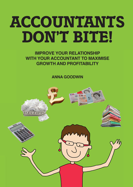 Accountants Don't Bite!, Anna Goodwin