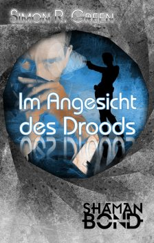 Im Angesicht des Drood, Simon R.Green