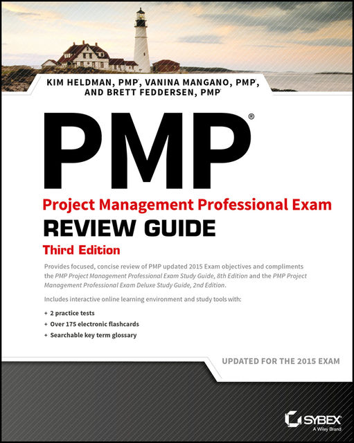 PMP Project Management Professional Exam Review Guide, Kim Heldman, Brett Feddersen, Vanina Mangano