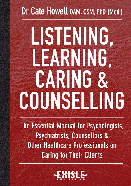 Listening, Learning, Caring and Counselling, Kate Howell