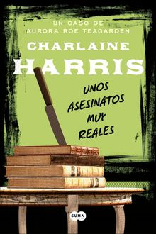 Unos Asesinatos Muy Reales, Charlaine Harris