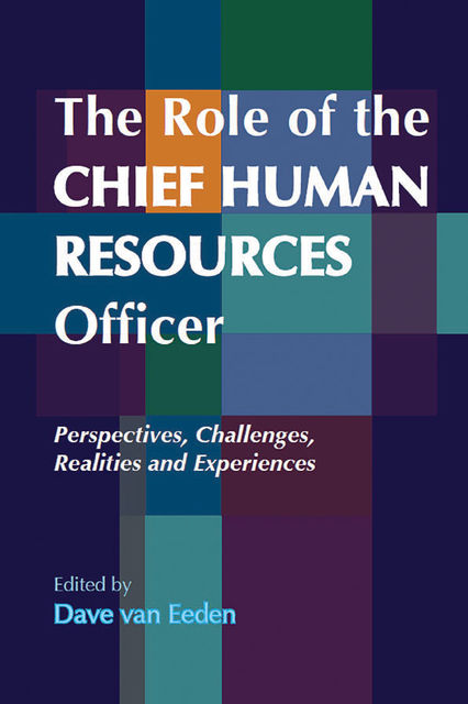 The Role of the CHIEF HUMAN RESOURCES OFFICER, Dave van Eeden