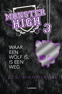 Monster High 3 (E-boek – ePub-formaat), Lisi Harrison