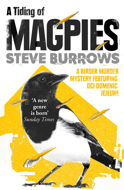 A Tiding of Magpies, Steve Burrows