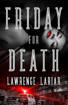 Friday for Death, Lawrence Lariar