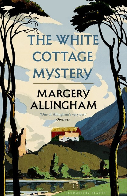 The White Cottage Mystery, Margery Allingham
