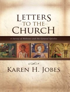 Letters to the Church, Karen H. Jobes