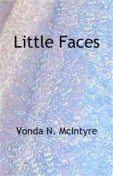 Little Faces, Vonda McIntyre