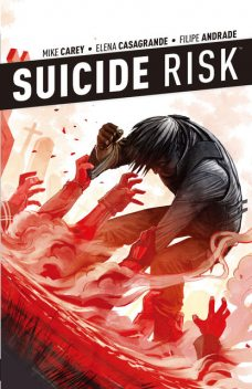 Suicide Risk Vol. 4, Mike Carey