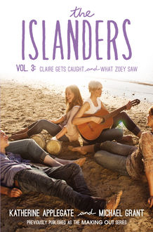 The Islanders: Volume 3, Michael Grant, Katherine Applegate