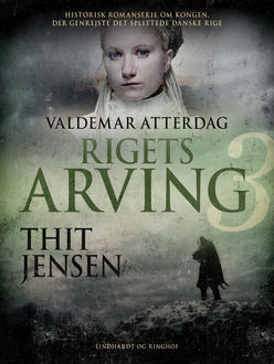 Rigets arving, Thit Jensen