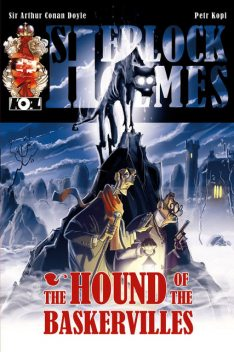 The Hound of the Baskervilles – A Sherlock Holmes Graphic Novel, Petr Kopl