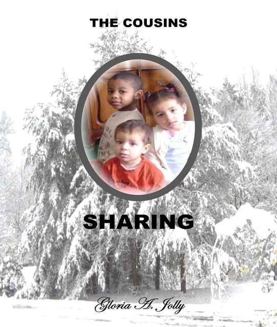 The Cousins – Sharing, Gloria A.Jolly