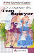 Tom Sawyer, Dirk Walbrecker