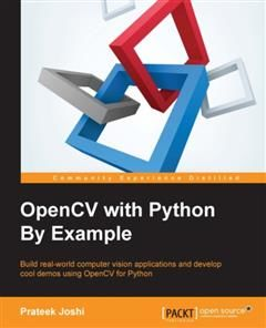 OpenCV with Python By Example, Prateek Joshi