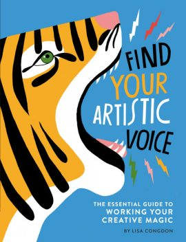 Find Your Artistic Voice, Lisa Congdon