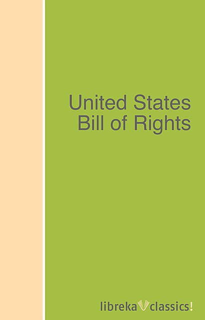 United States Bill of Rights, United States