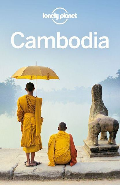 Lonely Planet Cambodia (Travel Guide), Lonely Planet