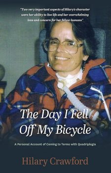 The Day I Fell Off My Bicycle, Hilary Crawford