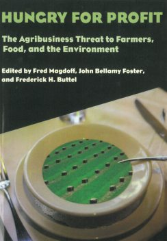 Hungry for Profit, Fred Magdoff