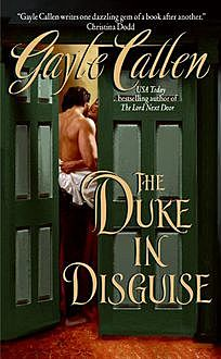 The Duke in Disguise, Gayle Callen