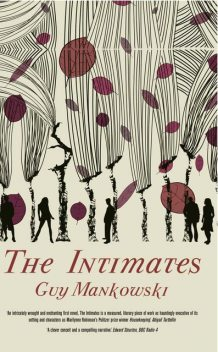 The Intimates, Guy Mankowski