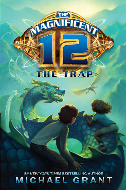 The Trap (The Magnificent 12, Book 2), Michael Grant