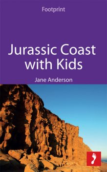 Jurassic Coast with Kids, Jane Anderson