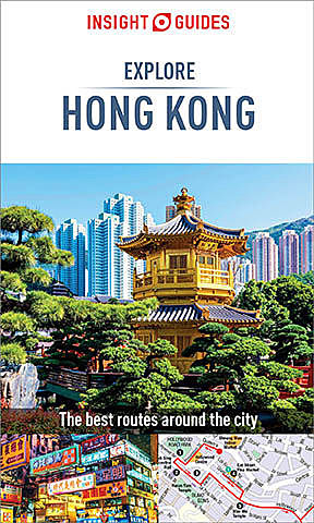 Insight Guides Explore Hong Kong (Travel Guide eBook), Insight Guides