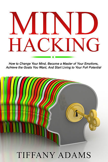 Mind Hacking, Tiffany Adams