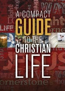Compact Guide to the Christian Life, Karen Lee-Thorp