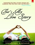 That's My Love Story,