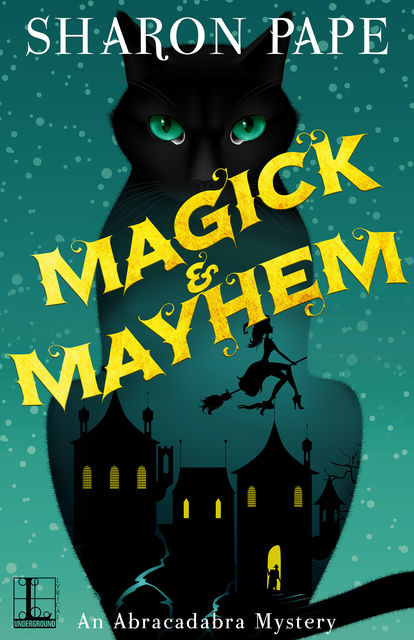 Magick & Mayhem, Sharon Pape