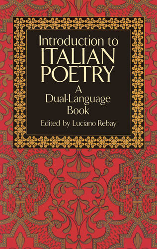 Introduction to Italian Poetry, Luciano Rebay