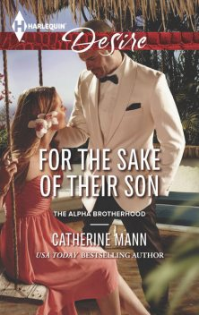 For the Sake of Their Son, Catherine Mann