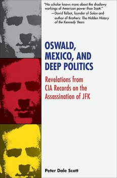 Oswald, Mexico, and Deep Politics, Peter Scott